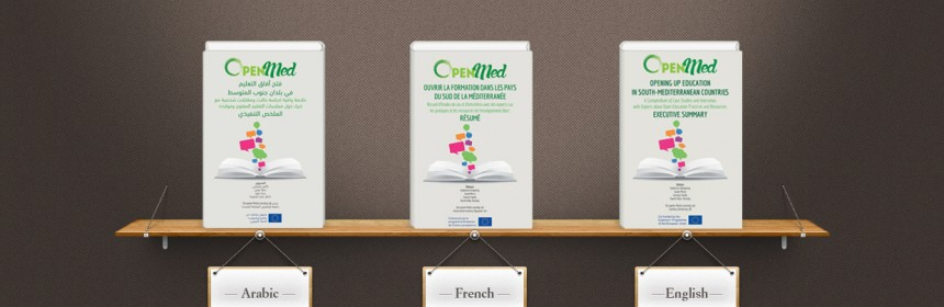 EXECUTIVE SUMMARY OF THE OPENMED COMPENDIUM OF CASE STUDIES ABOUT Open Education NOW AVAILABLE IN ARABIC AND FRENCH